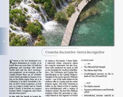 "Croatia: Incentive ""terra incognita"""