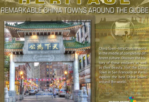 HERITAGE/ Remarkable Chinatowns around the Globe