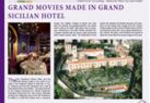 Grand Movies Made in Grand Sicilian Hotel